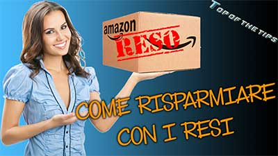 Amazon Warehouse, trucco per risparmiare con i resi Amazon