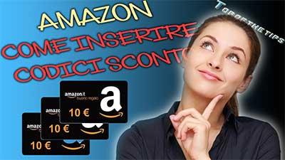 Amazon: come inserire codice sconto promozionale