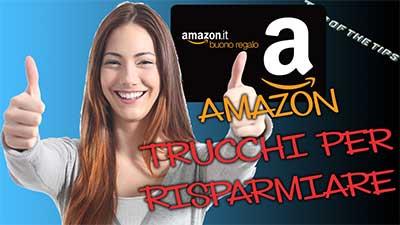 Amazon, trucchi e metodi per risparmiare