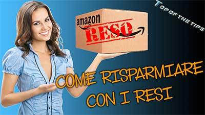 Amazon Warehouse, trucco per risparmiare con i resi Amazon