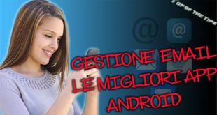 Gestione Email: le migliori App Android