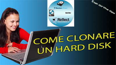 Come Clonare Hard Disk su SSD: software gratuito